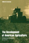 The Development of American Agriculture: A Historical Analysis