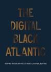 The Digital Black Atlantic