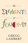 The Elements of Foucault