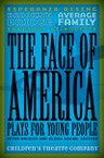 The Face of America: Plays for Young People