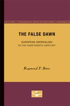 The False Dawn: European Imperialism in the Nineteenth Century