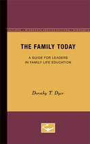 The Family Today: A Guide for Leaders in Family Life Education