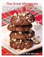 The Great Minnesota Cookie Book: Award-Winning Recipes from the Star Tribune's Holiday Cookie Contest