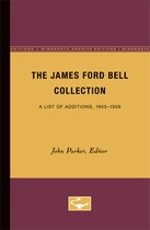 The James Ford Bell Collection: A List of Additions, 1960-1964