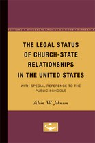 The Legal Status of Church-State Relationships in the United States: With Special Reference to the Public Schools