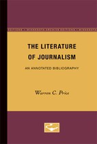 The Literature of Journalism: An Annotated Bibliography