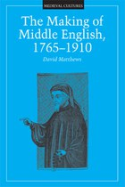 The Making of Middle English, 1765-1910