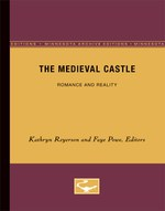 The Medieval Castle: Romance and Reality
