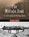 The Missabe Road: The Duluth, Missabe and Iron Range Railway