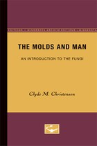 The Molds and Man: An Introduction to the Fungi
