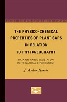 The Physico-Chemical Properties of Plant Saps in Relation to Phytogeography: Data on Native Vegetation in its Natural Environment