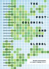 The Postcolonial and the Global