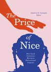 The Price of Nice: How Good Intentions Maintain Educational Inequity