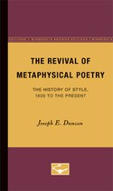 The Revival of Metaphysical Poetry: The History of Style, 1800 to the Present