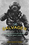 The Salvager: The Life of Captain Tom Reid on the Great Lakes