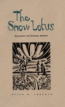 The Snow Lotus: Exploring the Eternal Moment