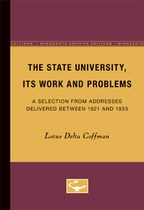 The State University, Its Work and Problems: A Selection from Addresses Delivered Between 1921 and 1933