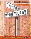 The Street Where You Live: A Guide to the Place Names of St. Paul