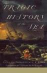 The Tragic History of the Sea