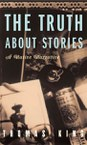 The Truth About Stories (cover)
