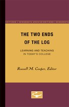 The Two Ends of the Log: Learning and Teaching in Today's College