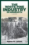 The White Pine Industry in Minnesota
