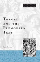 Theory and the Premodern Text