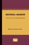 Universal Abandon: The Politics of Postmodernism