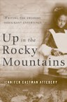 Up in the Rocky Mountains: Writing the Swedish Immigrant Experience
