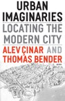 Urban Imaginaries: Locating the Modern City