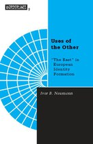 """Uses of the Other: """"The East"""" in European Identity Formation"""