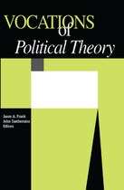 Vocations of Political Theory