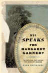 Who Speaks for Margaret Garner?