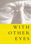 With Other Eyes: Looking at Race and Gender in Visual Culture