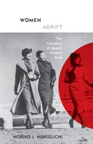 Women Adrift: The Literature of Japan's Imperial Body