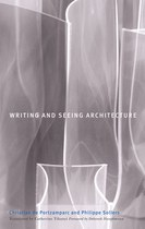 Writing and Seeing Architecture