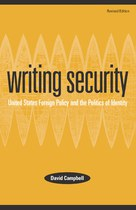 Writing Security: United States Foreign Policy and the Politics of Identity