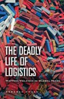 TheDeadlyLifeOfLogistics