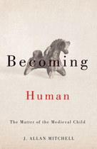 Becoming Human by J. Allan Mitchell