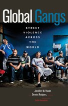 Global Gangs (Jennifer M. Hazen and Dennis Rodgers)