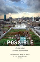 Making Other Worlds Possible (Roelvink, St. Martin, Gibson-Graham)
