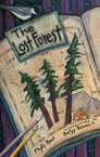 The Lost Forest (Phyllis Root and Betsy Bowen)