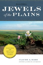 Jewels of the Plains by Claude A. Barr