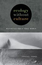 Ecology without Culture (Christine Marran)