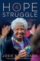 Hope in the Struggle (Josie R. Johnson)