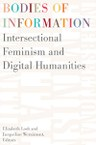 Bodies of Information (Elizabeth Losh and Jacqueline Wernimont, editors)