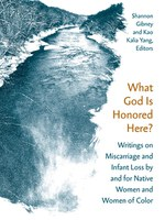 What God Is Honored Here? (Shannon Gibney and Kao Kalia Yang)