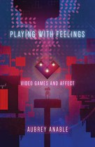 Playing with Feelings (Aubrey Anable)