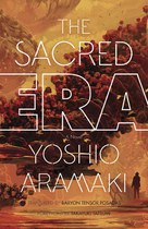 The Sacred Era (Yoshio Aramaki)