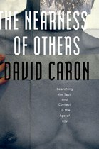 The Nearness of Others by David Caron